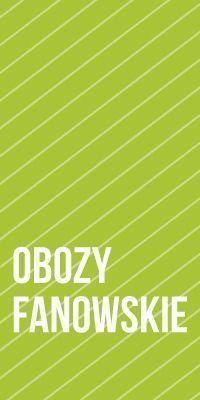 #3 Obozy fanowskie