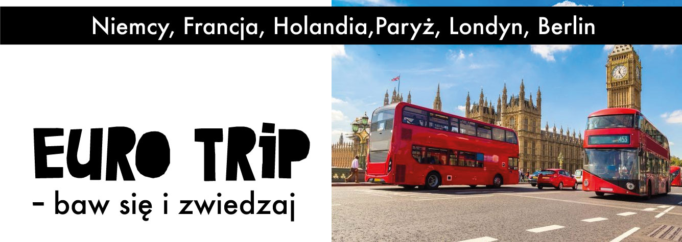 Euro Trip - baw się i zwiedzaj